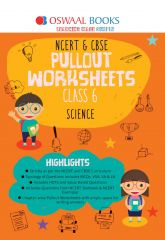 Oswaal NCERT & CBSE Pullout Worksheets Science for Class -6 (for 2021 Exam)