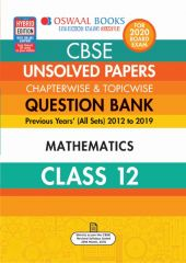 Oswaal CBSE Unsolved Papers Chapterwise & Topicwise Mathematics for Class - 12
