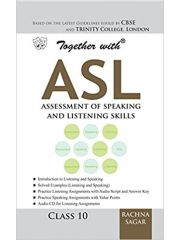 Rachna Sagar Together With ASL (assessment of Speaking and Learning Skills) for Class X