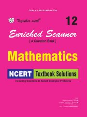 Rachna Sagar Together With Enriched Scanner Mathematics NCERT Textbook Solutions for Class 12