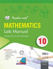 Rachna Sagar Together with Mathematics Lab Manual For Class 10